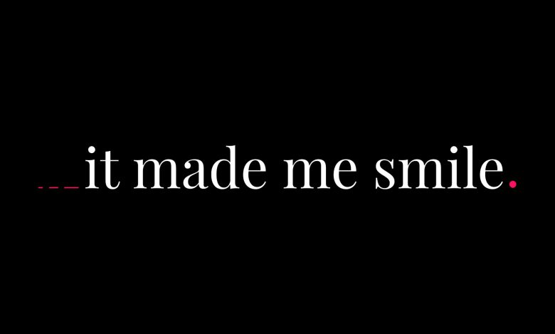 ___It Made Me Smile: Logo